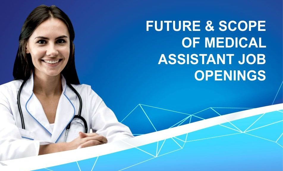 Medical Assistant Job Openings